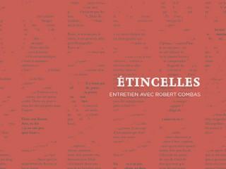 «Étincelles», entretien avec Robert Combas
